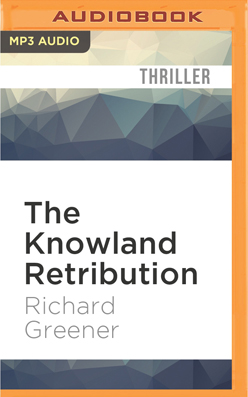 Knowland Retribution, The