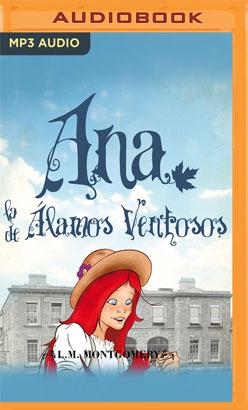 Ana, La De Alamos Ventosos (IV)