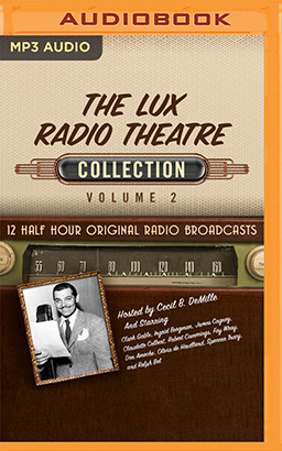 Lux Radio Theatre, Collection 2, The