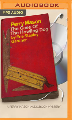 Case of the Howling Dog, The