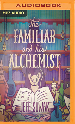 Familiar and His Alchemist, The