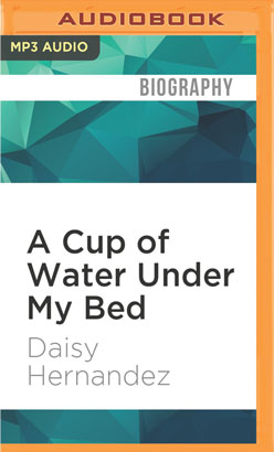 Cup of Water Under My Bed, A