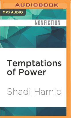 Temptations of Power