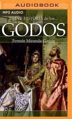 Breve historia de los godos (Narración en Castellano)