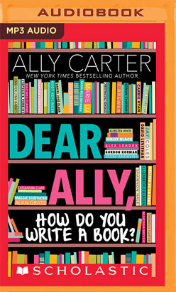 Dear Ally, How Do You Write a Book