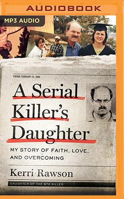 Serial Killer's Daughter, A