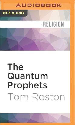 Quantum Prophets, The