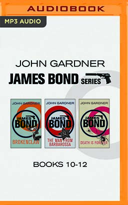 John Gardner - James Bond Series: Books 10-12