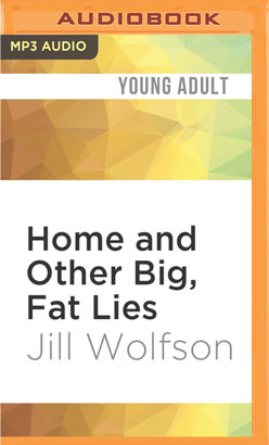 Home and Other Big, Fat Lies