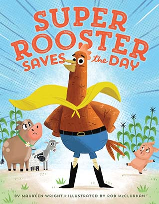 Super Rooster Saves the Day
