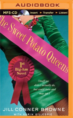 Sweet Potato Queens' First Big-Ass Novel, The