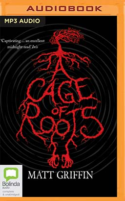 Cage of Roots, A