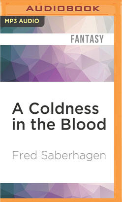 Coldness in the Blood, A