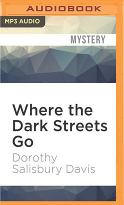 Where the Dark Streets Go