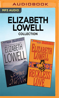 Elizabeth Lowell Collection - Forget Me Not & Reckless Love
