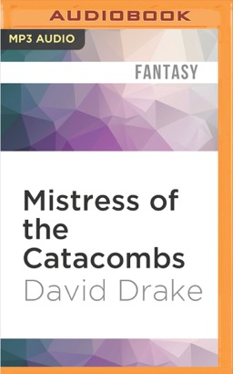 Mistress of the Catacombs