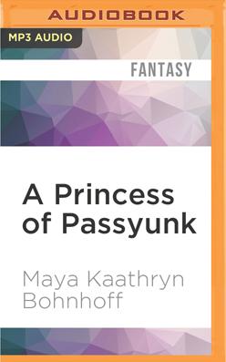 Princess of Passyunk, A