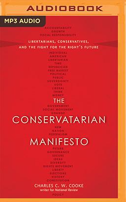 Conservatarian Manifesto, The