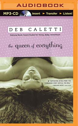 Queen of Everything, The