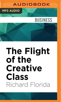 Flight of the Creative Class, The
