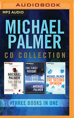 Michael Palmer - Collection: The Fifth Vial & The First Patient & The Second Opinion