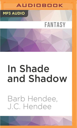 In Shade and Shadow