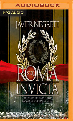 Roma invicta (Narración en Castellano)