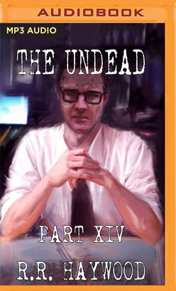 Undead: Part 14, The