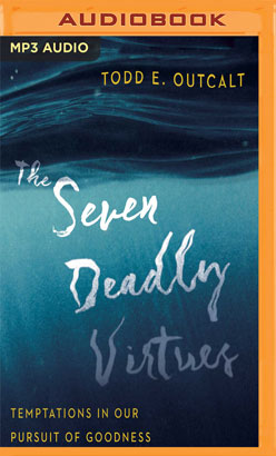 Seven Deadly Virtues, The