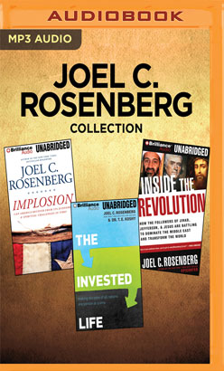 Joel C. Rosenberg Collection - Implosion, The Invested Life, Inside The Revolution
