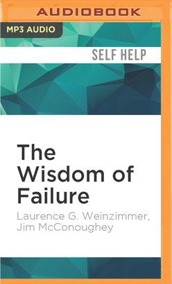 Wisdom of Failure, The