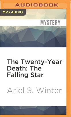 Twenty-Year Death: The Falling Star, The