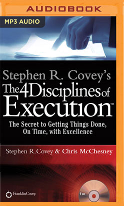 Stephen R. Covey's The 4 Disciplines of Execution