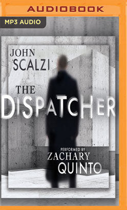 Dispatcher, The