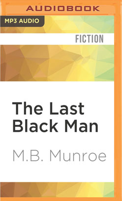 Last Black Man, The