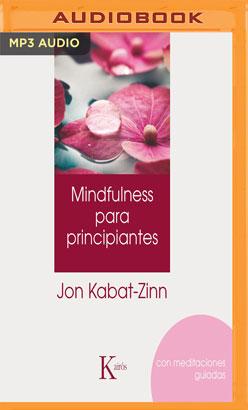 Mindulfness para principantes (Narración en Castellano)