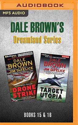Dale Brown's Dreamland Series: Books 15-16