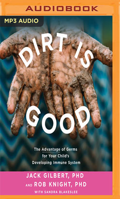 Dirt is Good