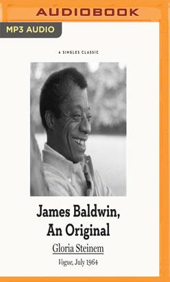 James Baldwin, An Original