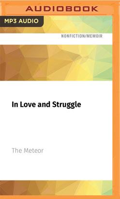 In Love and Struggle