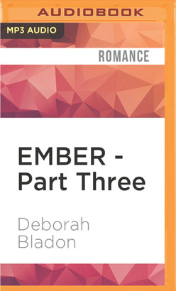 EMBER - Part Three