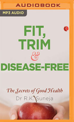 Fit, Trim and Disease-Free