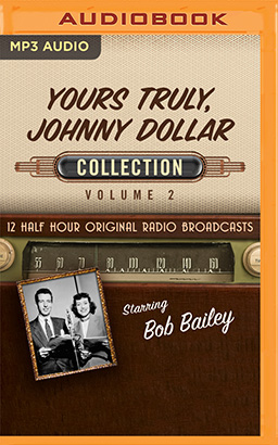 Yours Truly, Johnny Dollar Collection 2