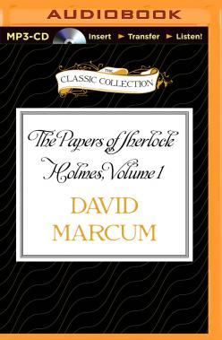 Papers of Sherlock Holmes, Volume 1, The