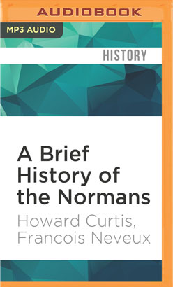 Brief History of the Normans, A