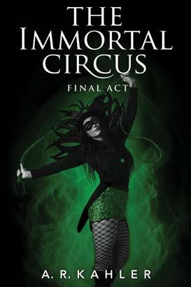 Immortal Circus: Final Act, The