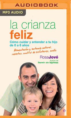 La Crianza Feliz (Narración en Castellano)