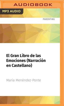 El Gran Libro de las Emociones (Narración en Castellano)