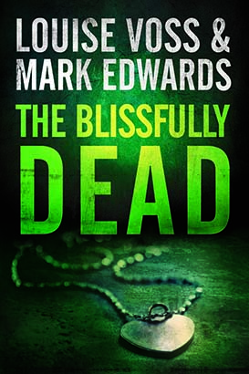 Blissfully Dead, The