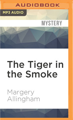 Tiger in the Smoke, The